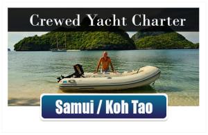 Crewed Yacht Charter Samui/KohTao