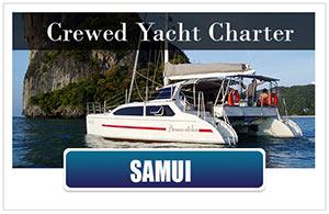 Crewed Yacht Charter Samui